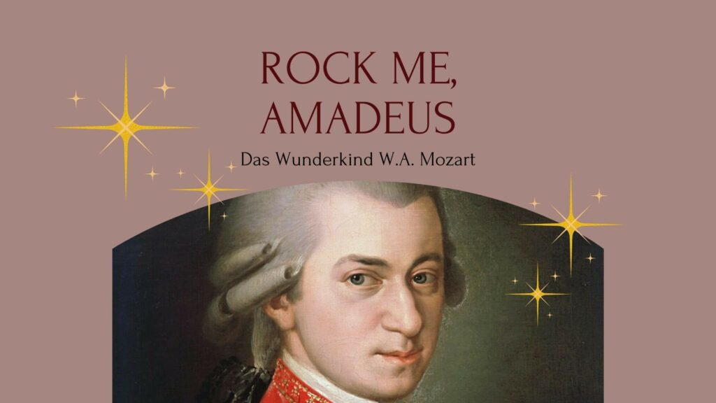 Foto von W.A. Mozart auf hellbraunem Hintergrund mit Titel als Text